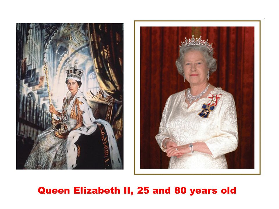 Queen Elizabeth II, 25 and 80 years old