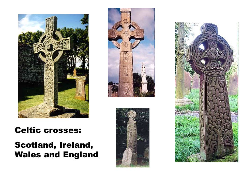 Celtic crosses: Scotland, Ireland, Wales and England