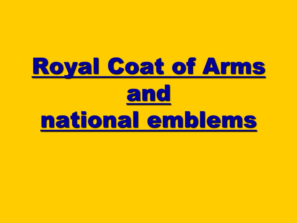 Royal Coat of Arms and national emblems