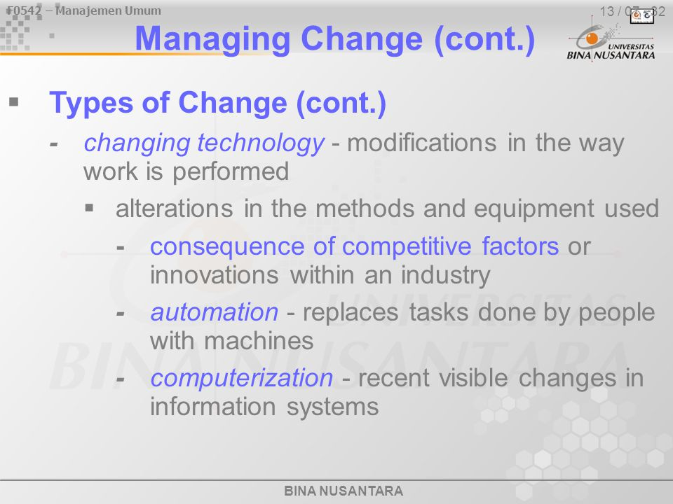 BINA NUSANTARA F0542 – Manajemen Umum 13 / 28 - 32 Managerial Decisions in the Control Process