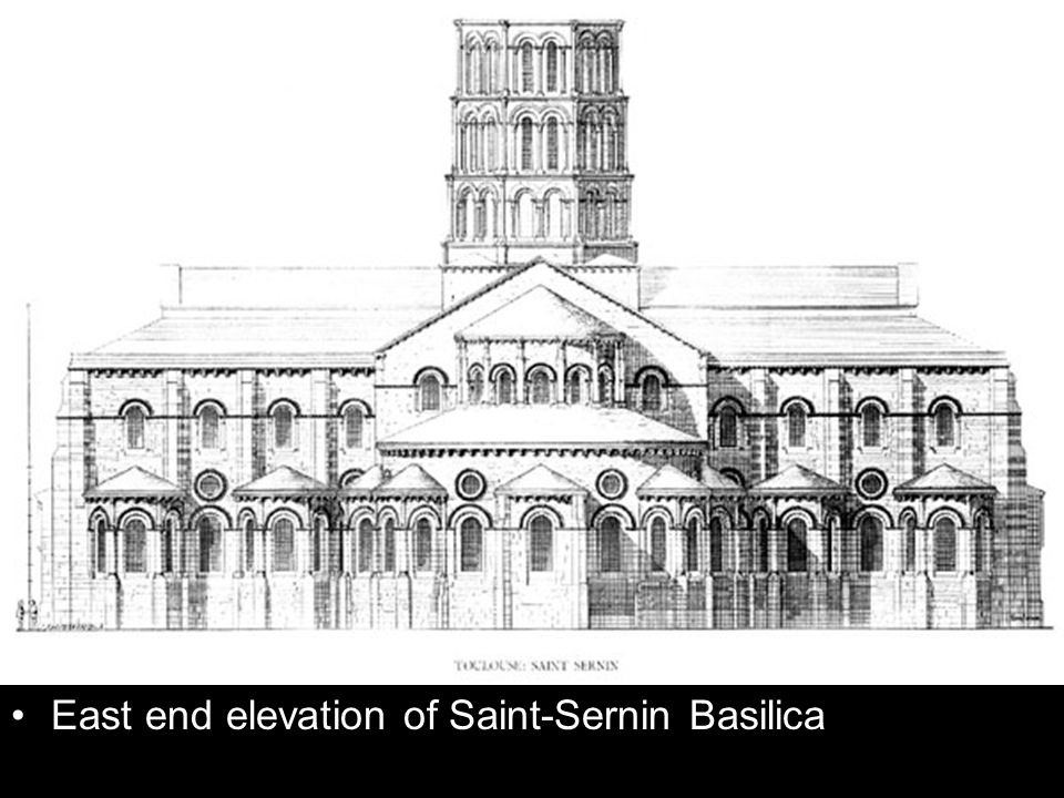 East end elevation of Saint-Sernin Basilica