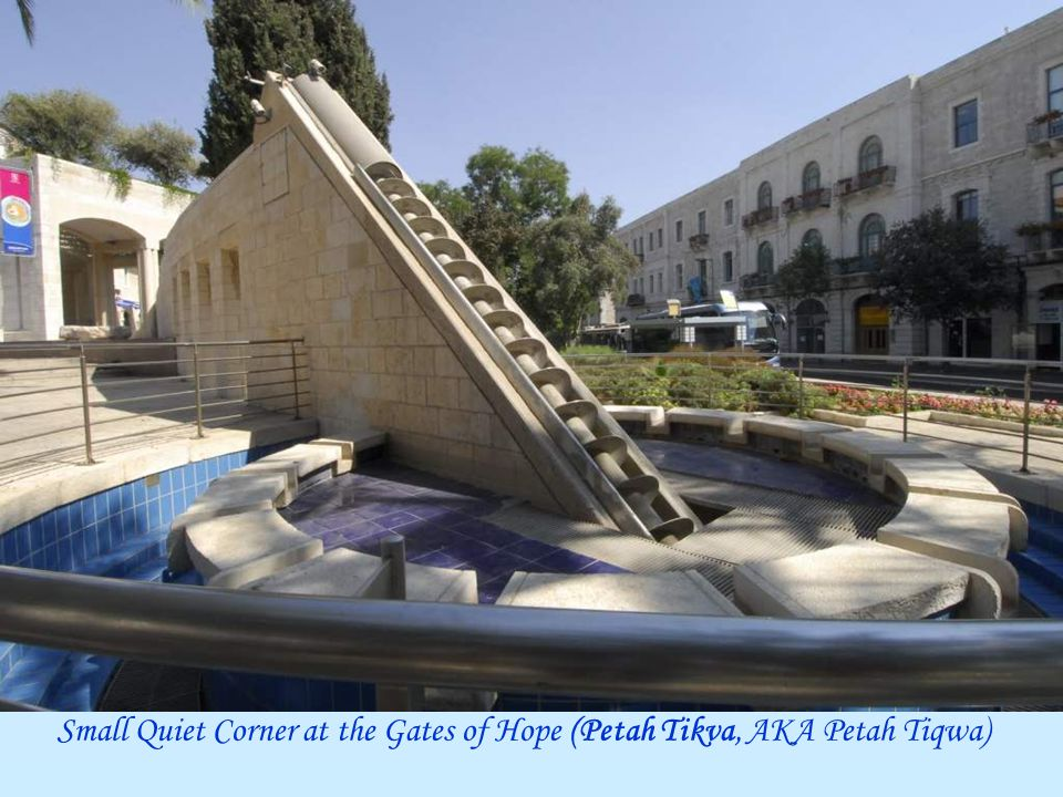 Small Quiet Corner at the Gates of Hope (Petah Tikva, AKA)