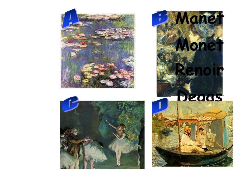 Manet Monet Renoir Degas