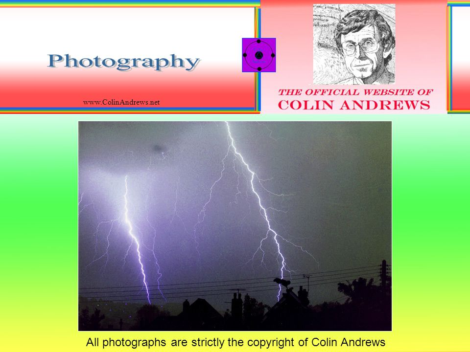 All photographs are strictly the copyright of Colin Andrews www.ColinAndrews.net