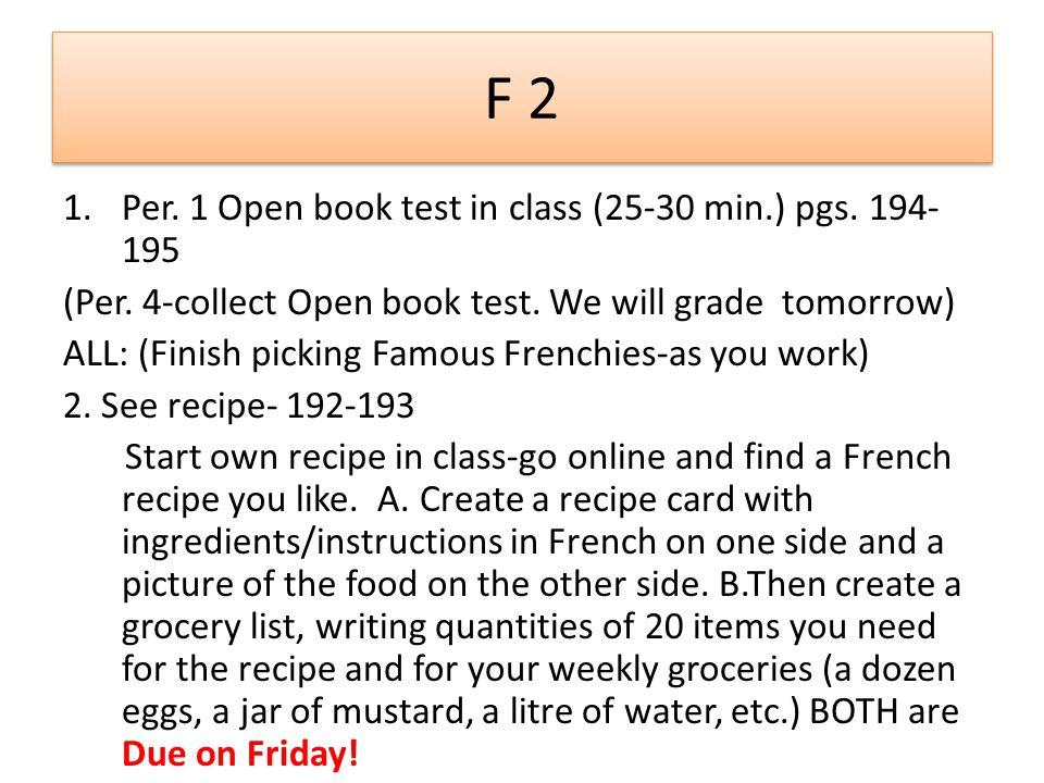 F 2 1.Per. 1 Open book test in class (25-30 min.) pgs.