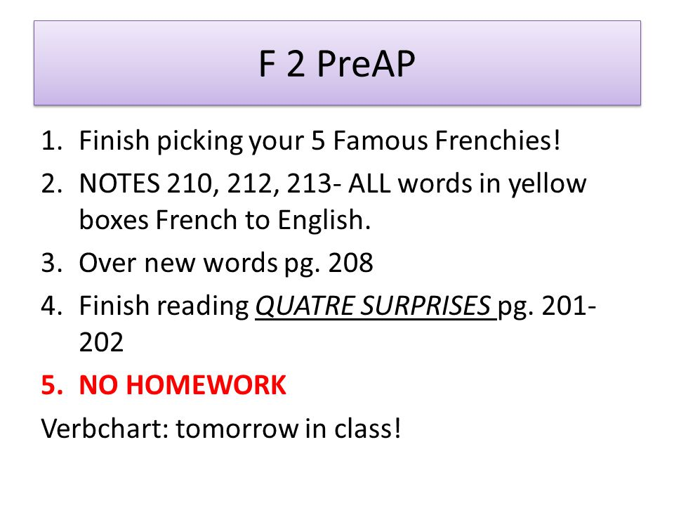 F 2 PreAP 1.Finish picking your 5 Famous Frenchies.