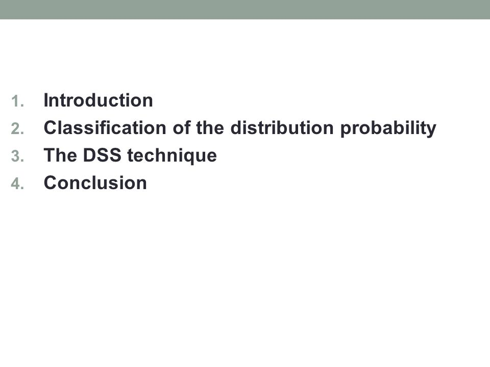 1. Introduction 2. Classification of the distribution probability 3.