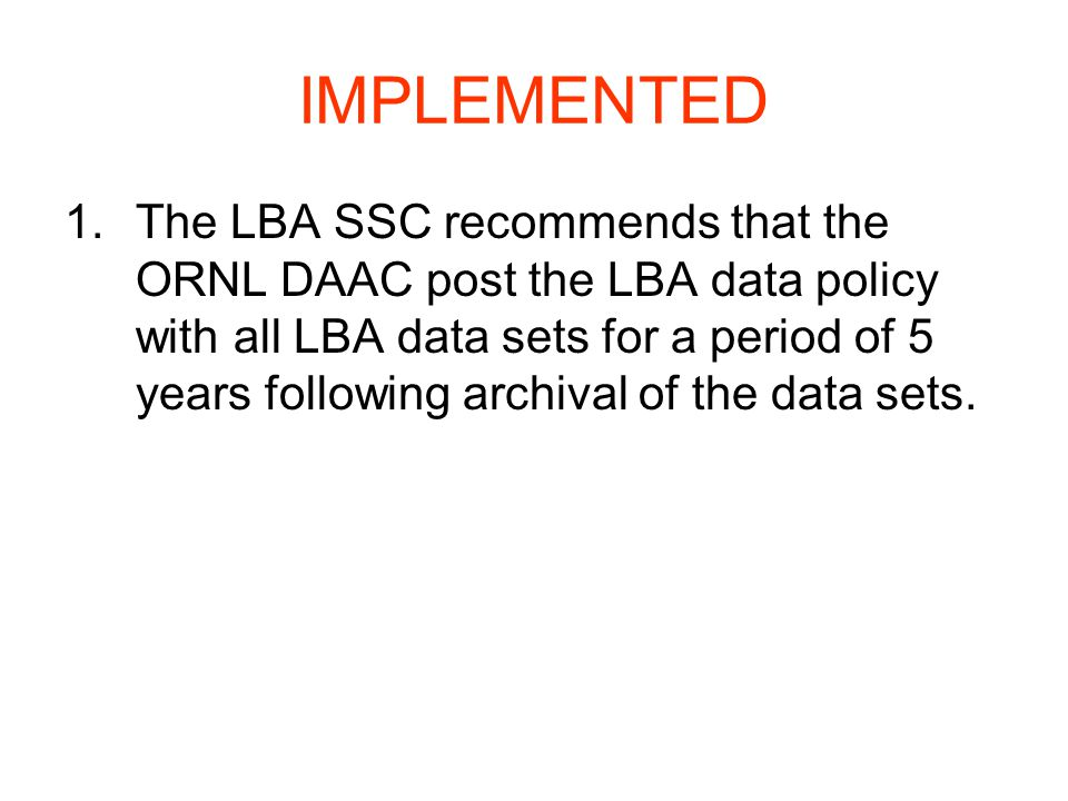Report by Campos/Horta 2.The LBA SSC recommends that the LBA DIS meta-data be searchable by Google and similar internet search engines.