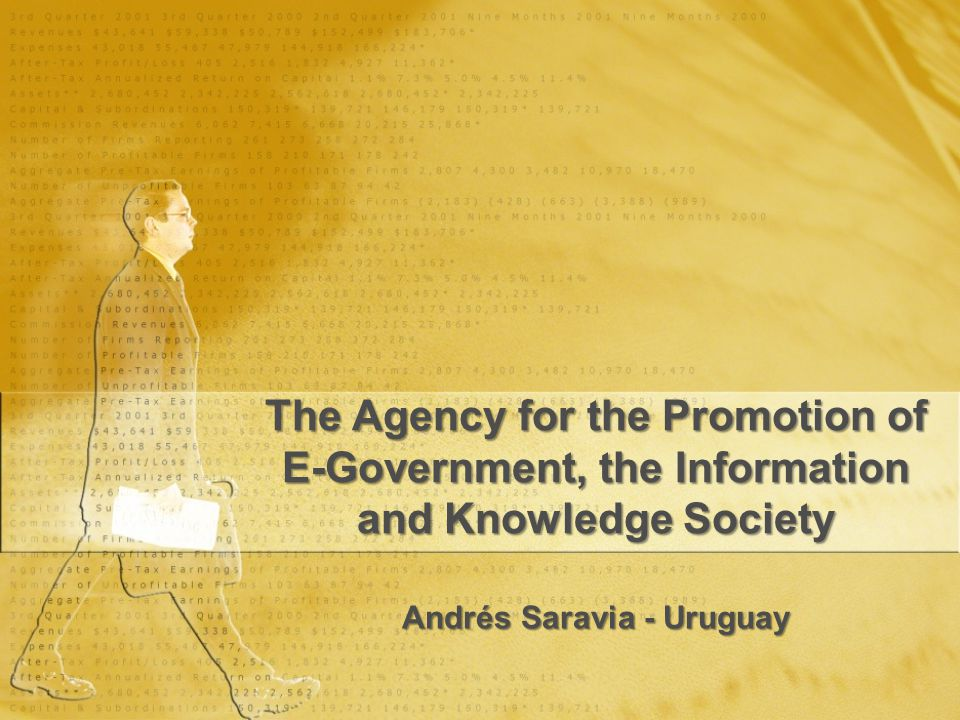 The Agency for the Promotion of E-Government, the Information and Knowledge Society Andrés Saravia - Uruguay