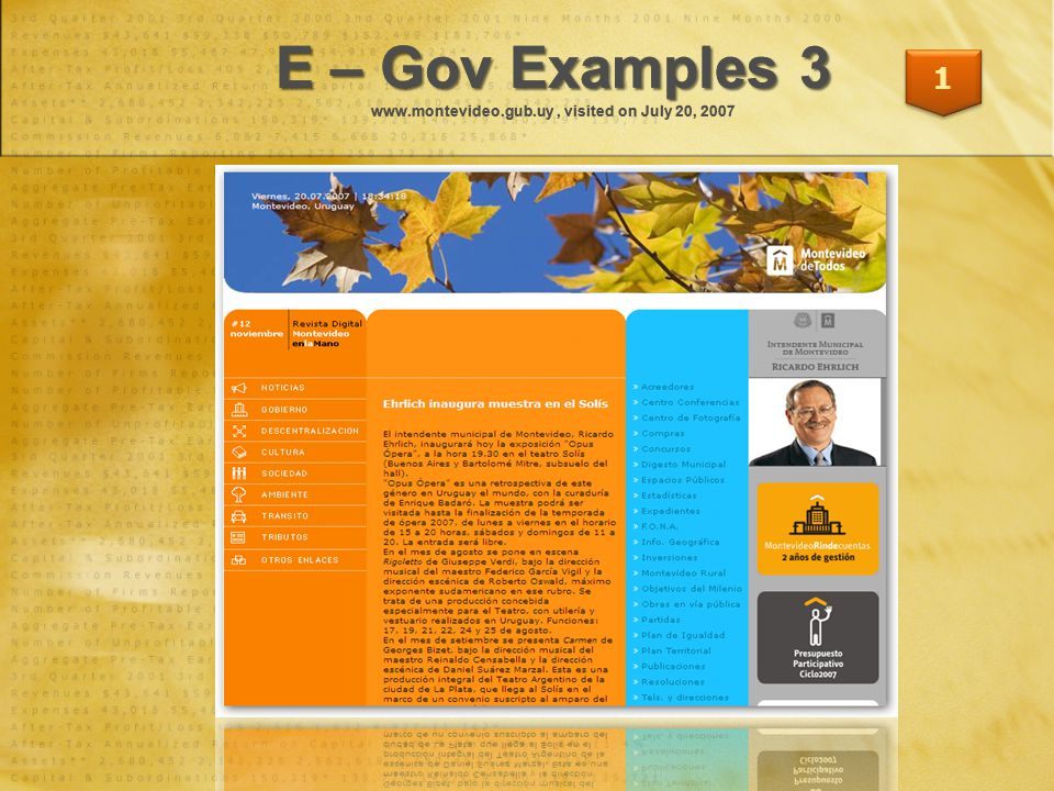 E – Gov Examples 3 E – Gov Examples 3 www.montevideo.gub.uy, visited on July 20, 2007 1
