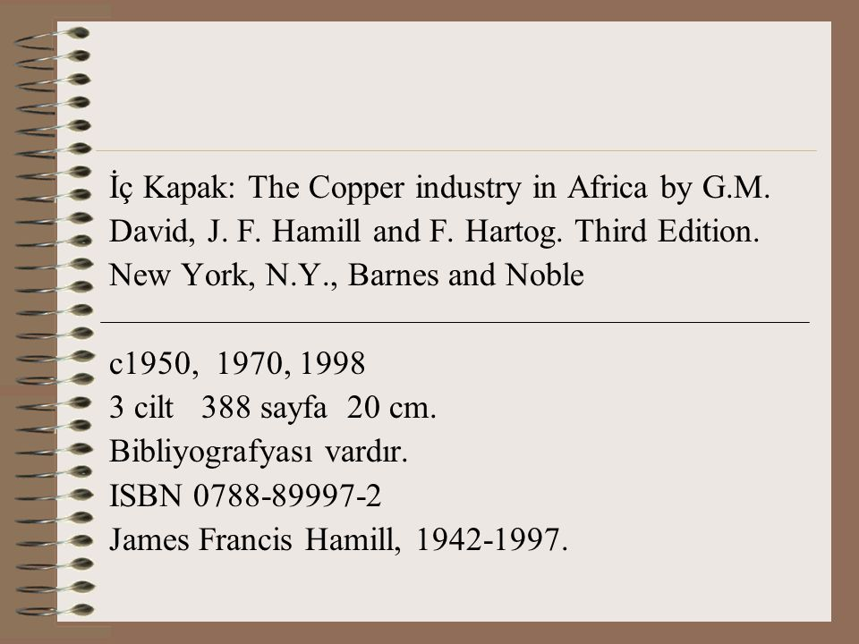İç Kapak: The Copper industry in Africa by G.M.David, J.
