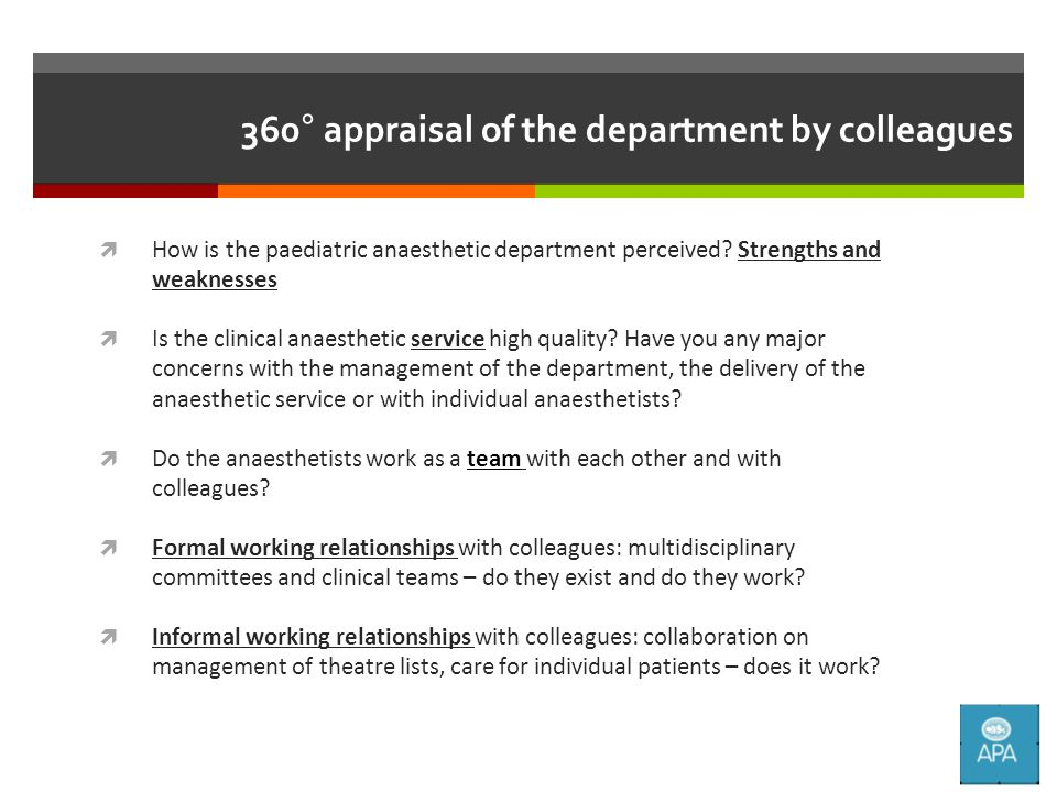 360° appraisal of the department by colleagues  How is the paediatric anaesthetic department perceived.