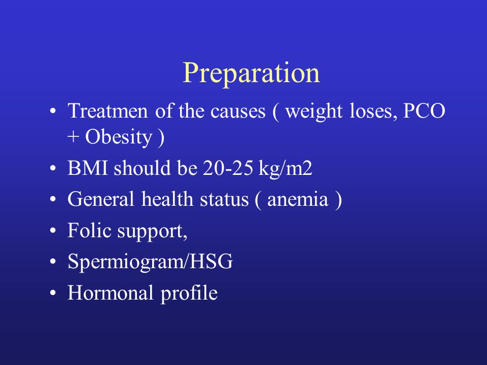 Methods Hormonal Chemical SurgeryMedical hmgCC/ TamoxifenOvarian drilling Weight loss FSH (pure)CC+Metformin GnRH (puls) Bromocriptin Rec.FSHAromatase Inhibitors