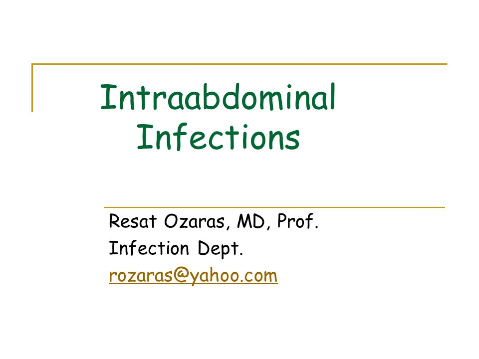 Peritonitis Inraabdominal abscess Liver and biliary system inf.