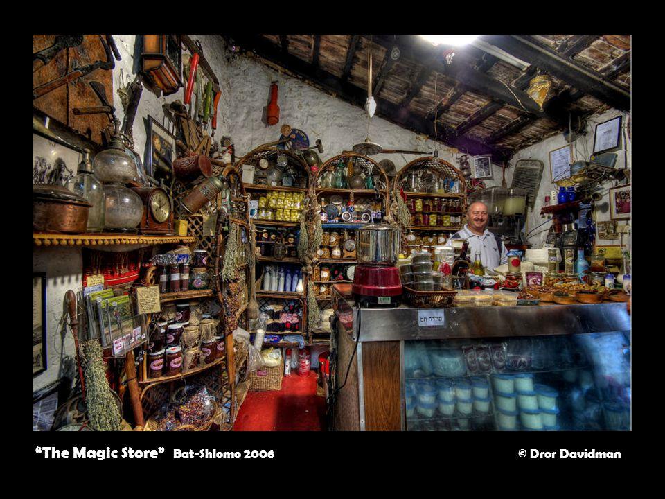 The Magic Store Bat-Shlomo 2006 © Dror Davidman