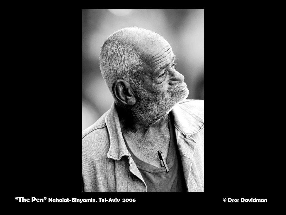The Pen Nahalat-Binyamin, Tel-Aviv 2006 © Dror Davidman