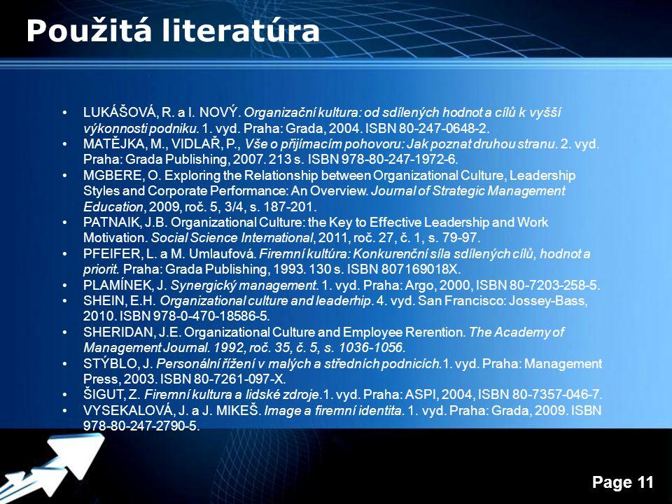 Powerpoint Templates Page 11 Použitá literatúra LUKÁŠOVÁ, R.