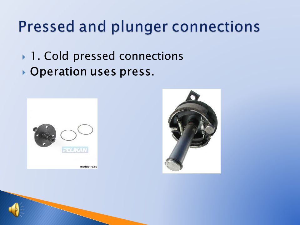  Pressed connection Press pincers  Cold press connection