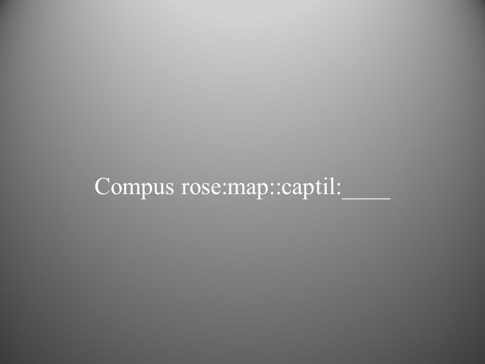 Compus rose:map::captil:____