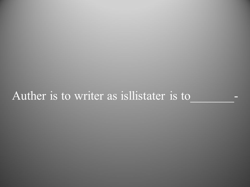 Auther is to writer as isllistater is to_______-
