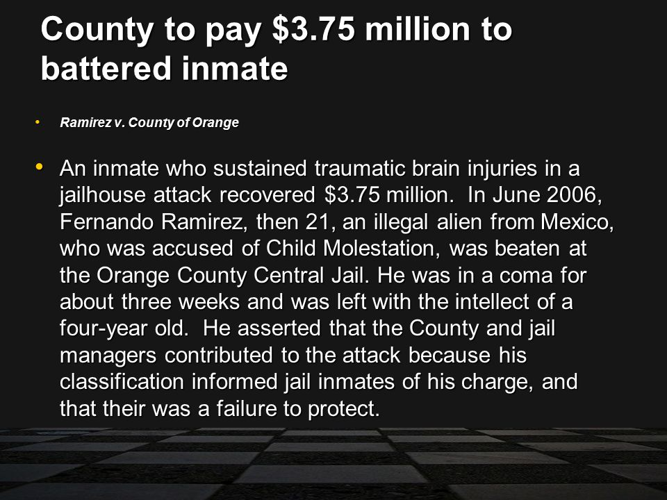 County to pay $3.75 million to battered inmate Ramirez v.