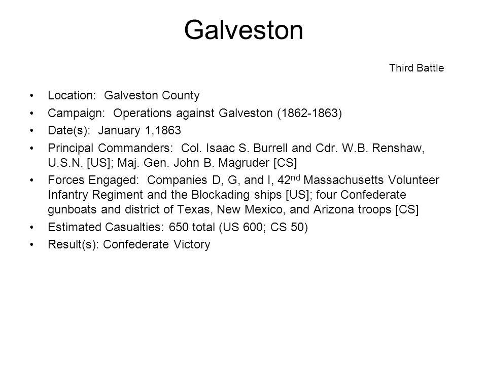 Galveston Third Battle Description; Maj.Gen. John B.