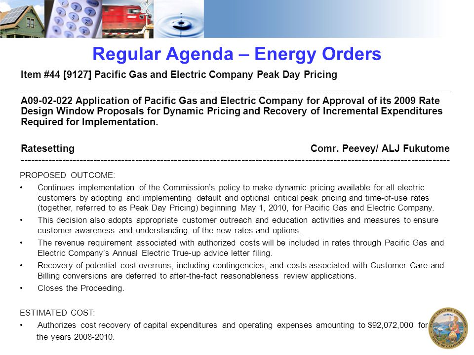 Regular Agenda – Energy Orders Item #44 [9127] Pacific Gas and Electric Company Peak Day Pricing A09-02-022 Application of Pacific Gas and Electric Co