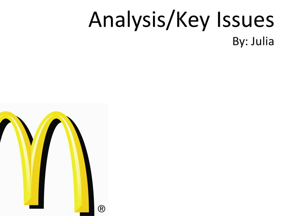 Analysis/Key Issues By: Julia