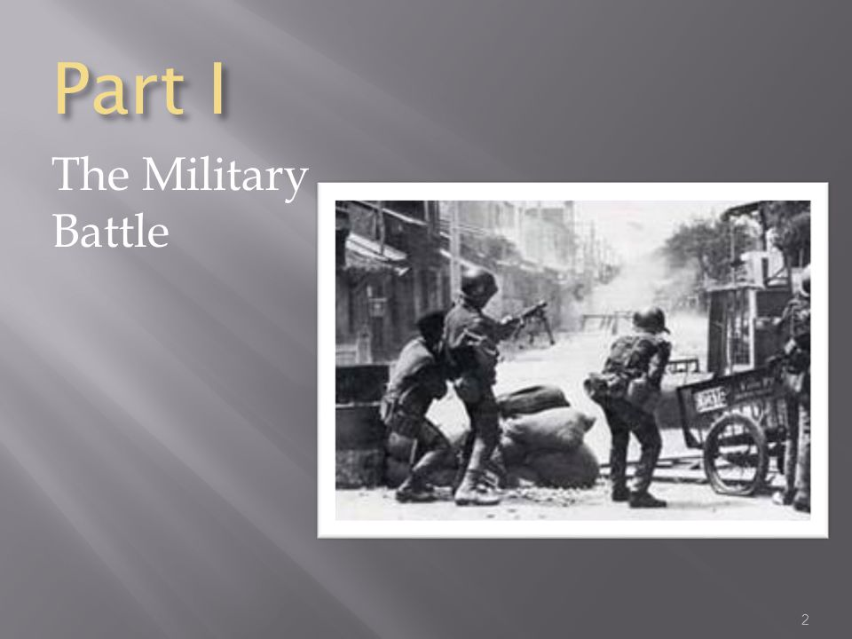 Part I The Military Battle 2