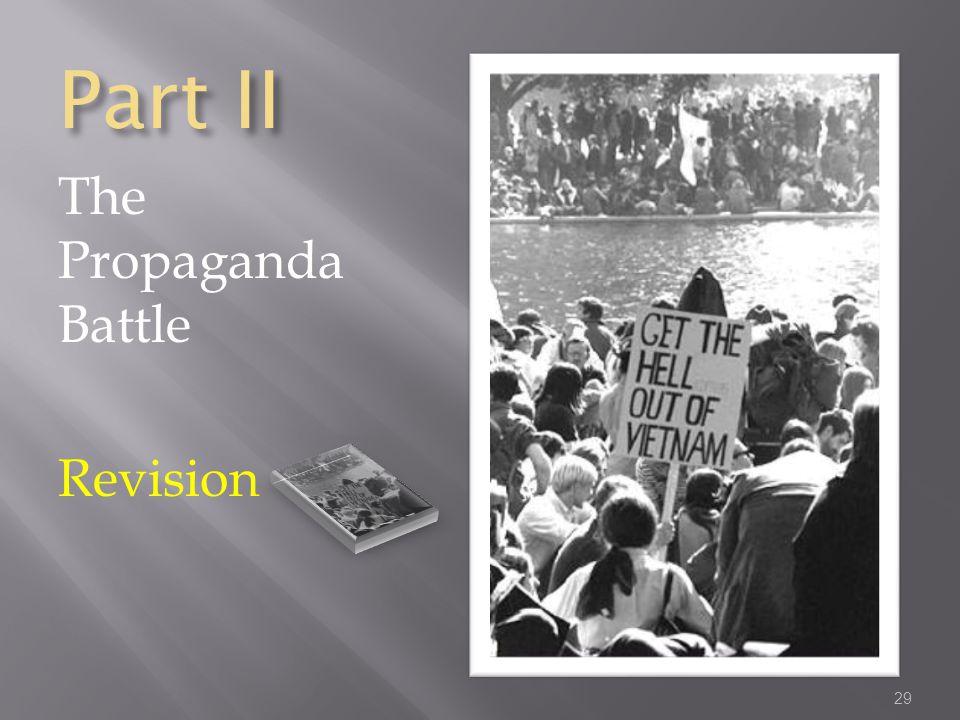 Part II The Propaganda Battle Revision 29
