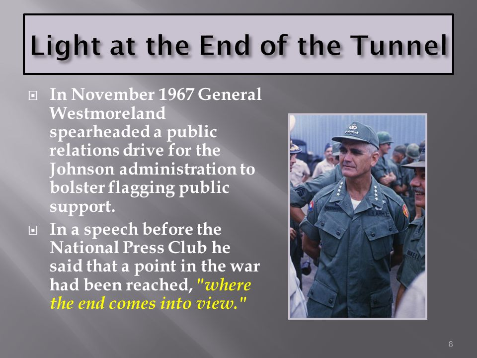  The pressure from Vietnam on President Johnson increased after Tet.