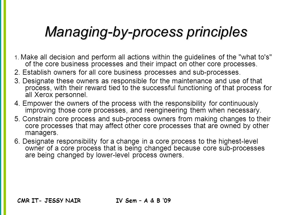 CMR IT- JESSY NAIRIV Sem – A & B '09 Managing-by-process principles 1.