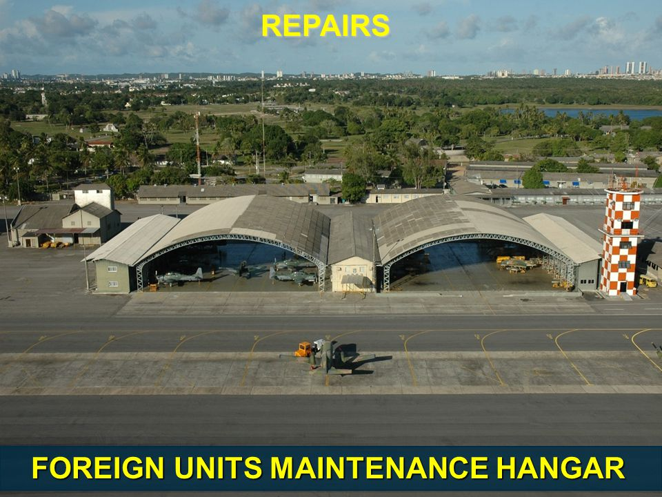 FOREIGN UNITS MAINTENANCE HANGAR REPAIRS