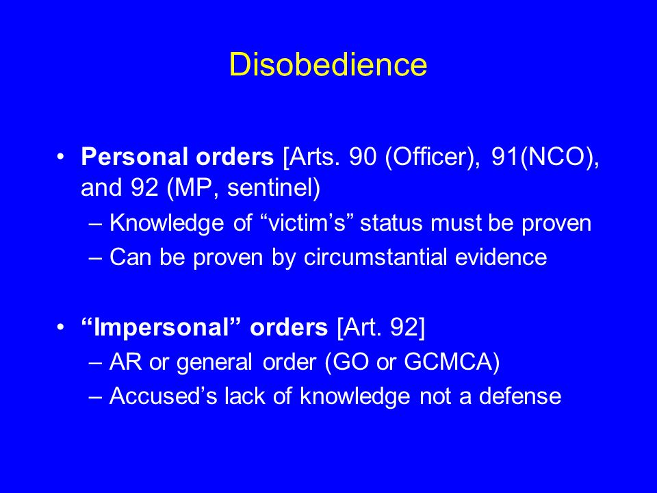 Disobedience Personal orders [Arts.