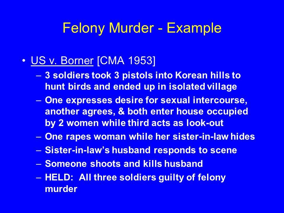 Felony Murder - Example US v.
