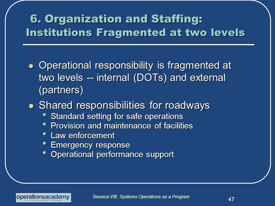 Session VIII: Systems Operations as a Program 47 6.