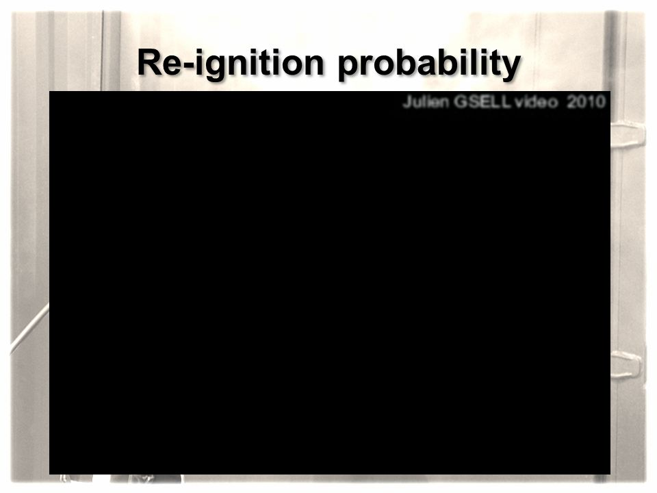 Re-ignition probability