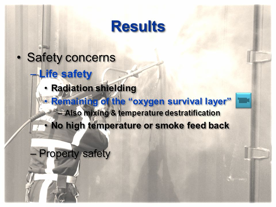 """ResultsResults Safety concerns –Life safety Radiation shielding Remaining of the """"oxygen survival layer"""" –Also mixing & temperature destratification N"""