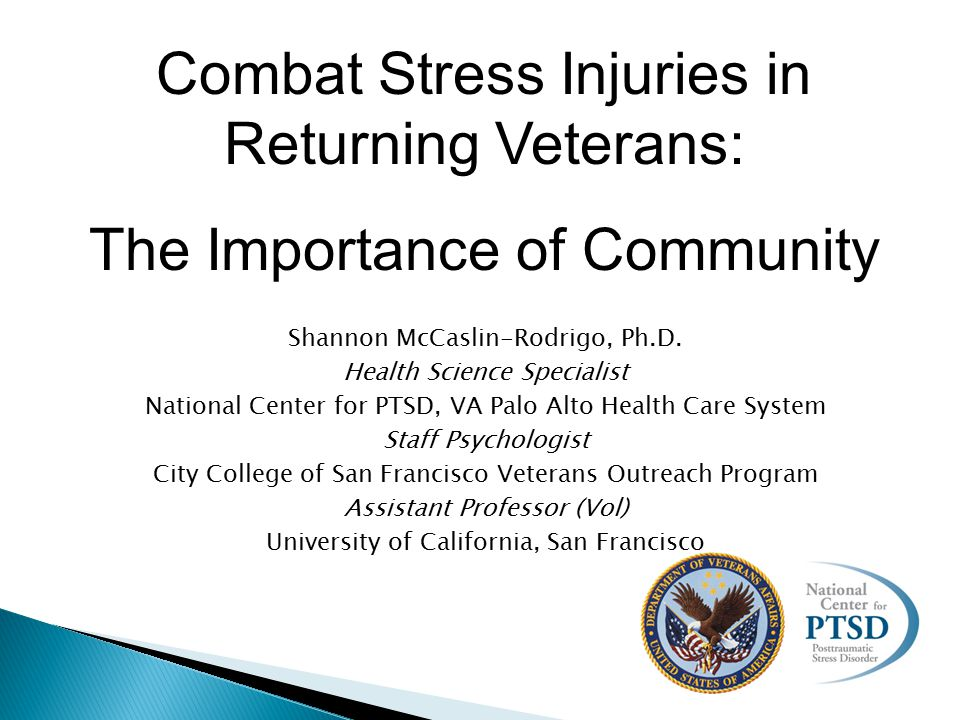  Community involvement initiatives ◦ SAMHSA – Policy Academies ◦ Community Blueprint ◦ Got Your 6 ◦ Joining Forces ◦ From the War Zone to the Home Front  Mental health providers in the community ◦ Give an Hour ◦ SOFAR: Strategic Outreach to Families of All Reservists ◦ The Soldiers Project ◦ Local non-profits: Returning Veteran s Project (OR)