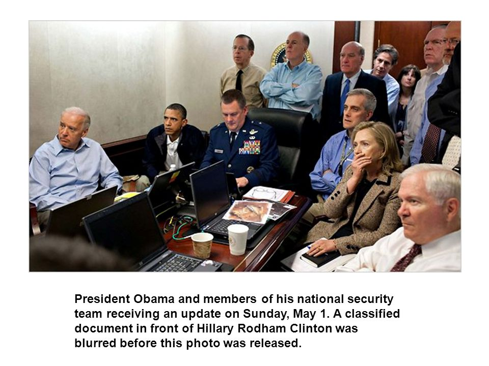 President Obama and members of his national security team receiving an update on Sunday, May 1.