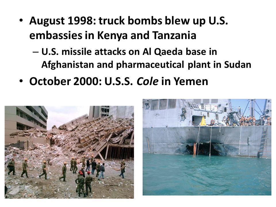 August 1998: truck bombs blew up U.S. embassies in Kenya and Tanzania – U.S.