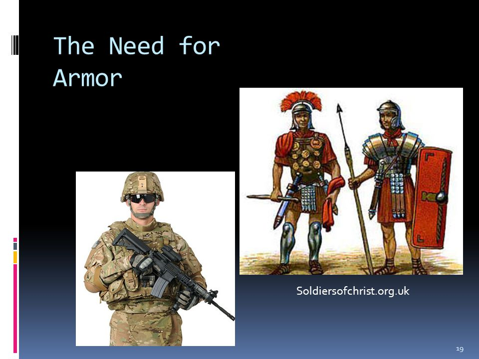The Need for Armor 19 Soldiersofchrist.org.uk