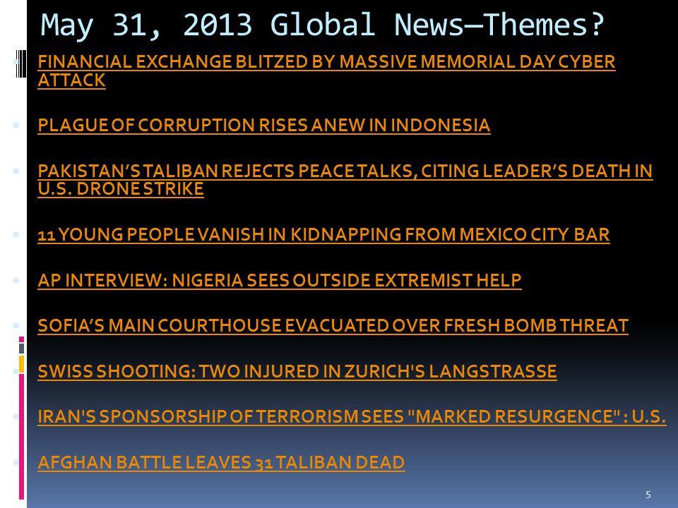 May 31, 2013 Global News—Themes.