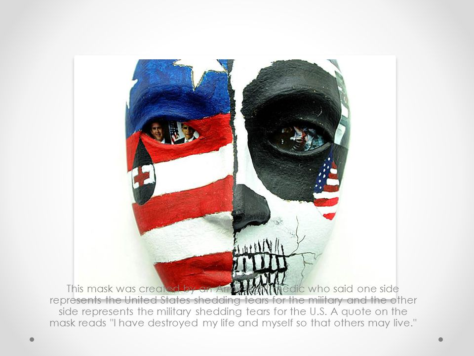 This mask was created by an Army flight medic who said one side represents the United States shedding tears for the military and the other side represents the military shedding tears for the U.S.