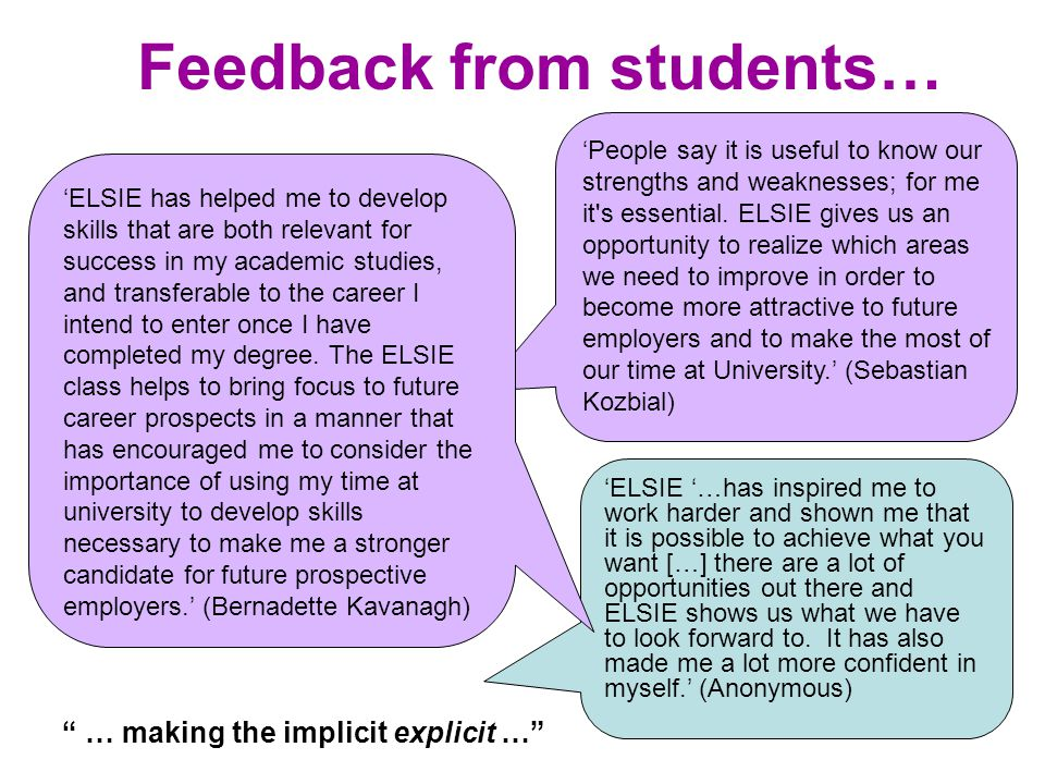 Feedback from students… 'The ELSIE module has been very beneficial. It has made me understand my potential, see what skills I already have and what sk