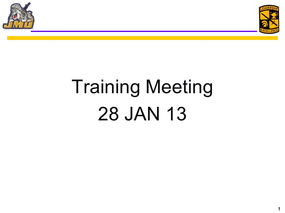 1 Training Meeting 28 JAN 13