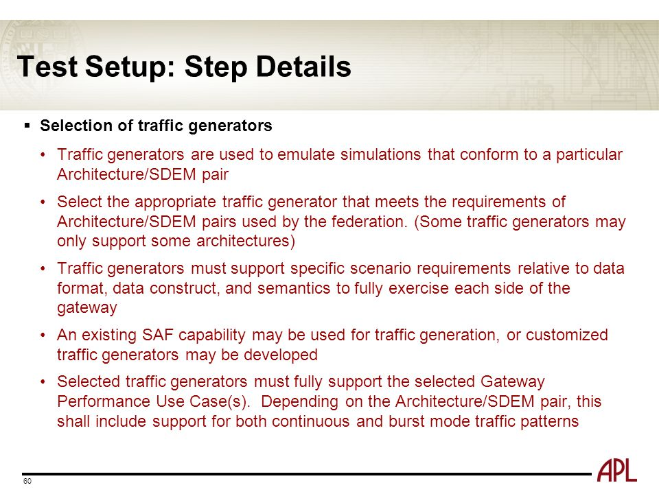 Test Setup: Step Details 60  Selection of traffic generators Traffic generators are used to emulate simulations that conform to a particular Architec