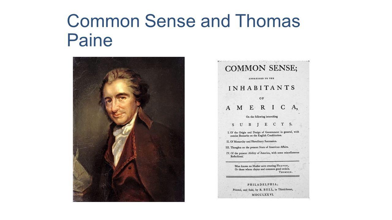 Common Sense and Thomas Paine