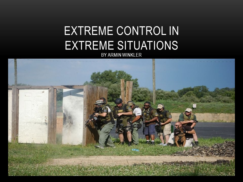 WHAT IS EXTREME CONTROL? Audience?