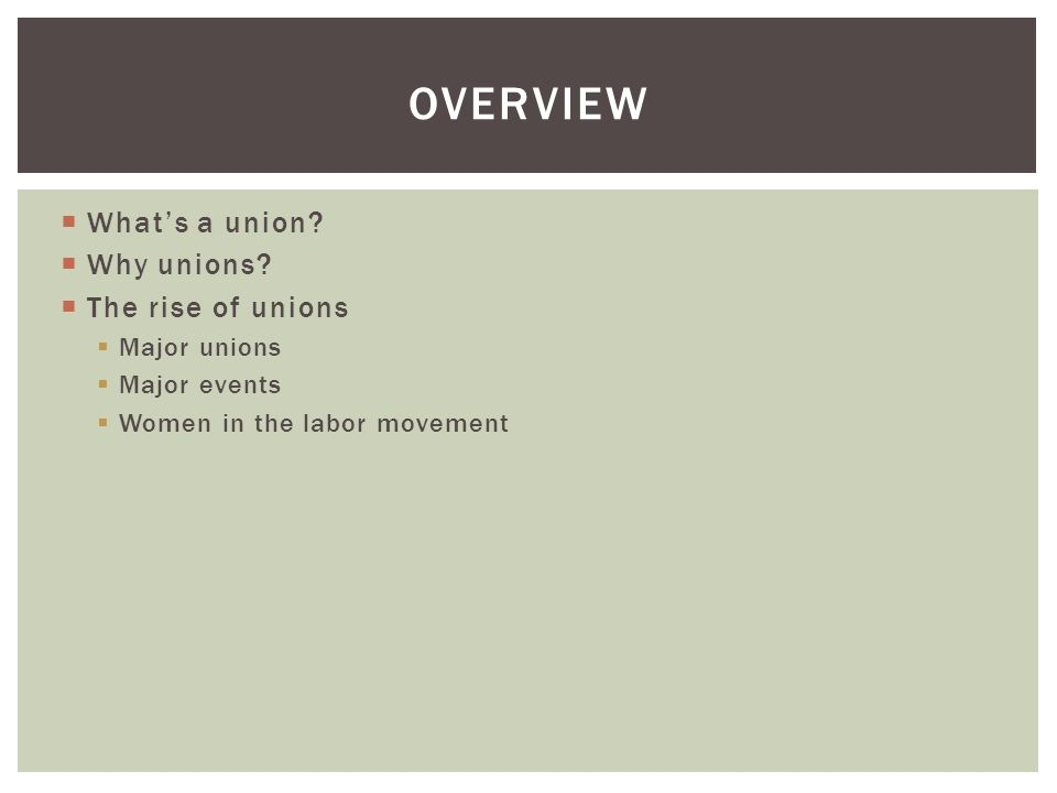 WHAT'S A UNION?